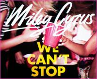 We Can\'t Stop - Miley Cyrus -