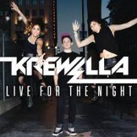 Live For The Night (Explicit Version) (Original Mix) - Krewella