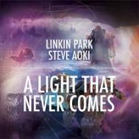 a light that never comes-linkin park ft steve aoki