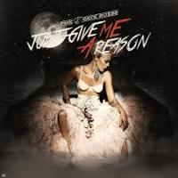 Just Give Me A Reason - P!nk Featuring Nate Ruess -