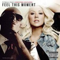Feel This Moment - Pitbull Featuring Christina Aguilera